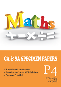 PRIMARY FOUR MATHS CA & SA SPECIMEN PAPERS