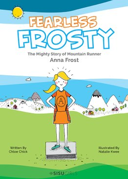 FEARLESS FROSTY: THE MIGHTY STORY OF MOUNTAIN RUNNER