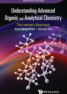 Understanding Advanced Organic and Analytical Chemistry