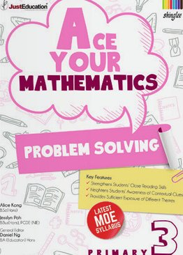 Ace Your Mathematics (Problem Solving)- P3