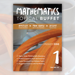 Sec 1 Mathematics Topical Buffet