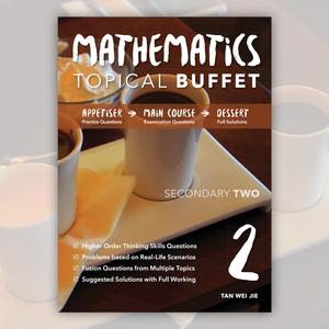 Sec 2 Mathematics Topical Buffet