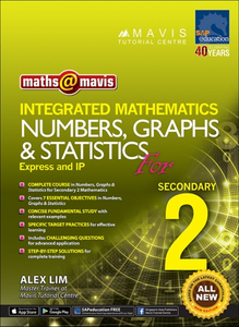 Integrated Mathematics Numbers, Graphs & Statistics for Sec 2 (Express And IP)