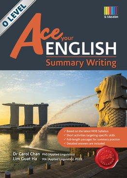 O-level Ace Your English Summary Writing