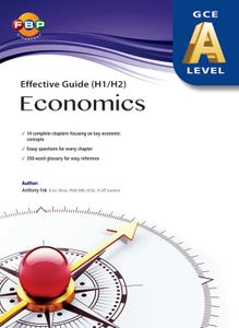 A-level Effective Guide (H1/H2) Economics