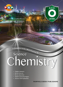Complete Guide with Practice to Science Chemistry O Level