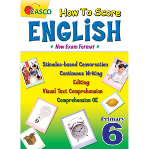 How to Score English New Exam Format Primary 6