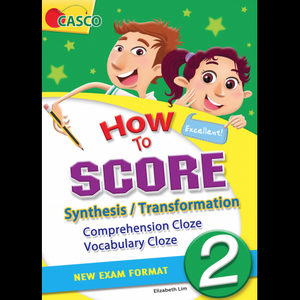 How to Score Synthesis/Transformation Comprehension Cloze Vocabulary Cloze 2