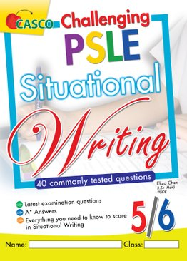 Challenging PSLE Situational Writing 5/6