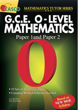 GCE O Level Maths (Paper 1 & 2)