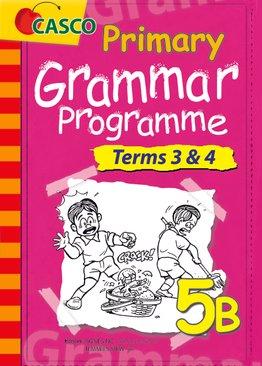 Grammar Programme 5B Term 3 & 4