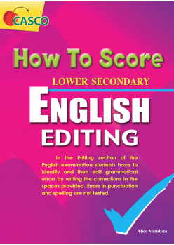 How To Score Lower Secondary English Editing