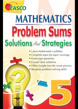 MATHEMATICS PROBLEM SUMS SOLUTIONS AND STRATEGIES 5