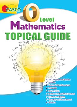 O Level Mathematics Topical Guide