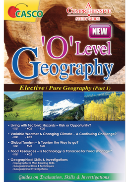O Level Geography Elective/Pure Part 1