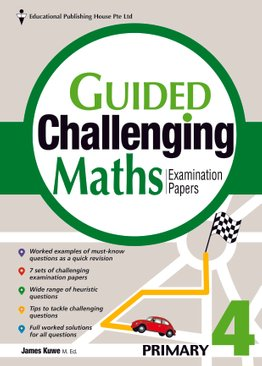 Guided Challenging Maths Papers 4