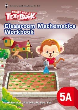 More Than A Textbook - Classroom Mathematics Workbook 5A