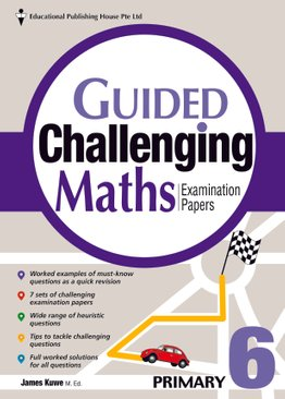 Guided Challenging Maths Papers 6 (New Syllabus)