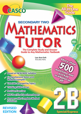 Sec Mathematics Tutor 2B (Special/Express) Revised Edition