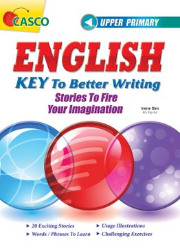 Upper Primary English Key to Better Writing