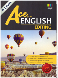 Ace Your English Editing [O Level]