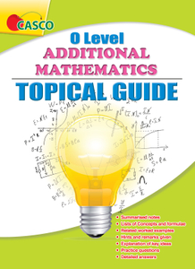 O Level Additional Mathematics Topical Guide