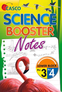 Science Booster Notes - Primary 3/4 (Lower Block)