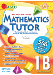 Sec Mathematics Tutor 1B (Special/Express) Revised Edition