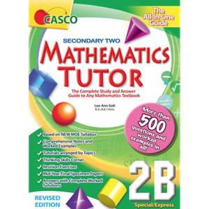 Sec Mathematics Tutor 2B (Special/Express) Revised Edition