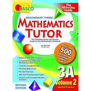 Sec Mathematics Tutor 3A Volume 2 (Revised Ed)