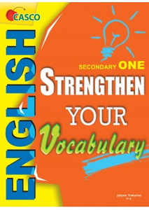 Secondary One Strengthen Your Vocabulary
