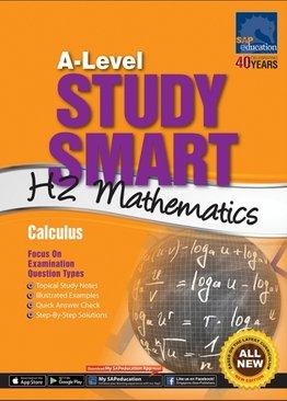 A-Level Study Smart H2 Mathematics [Calculus]