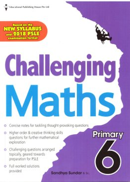 Challenging Maths - Primary 6 (New Syllabus)