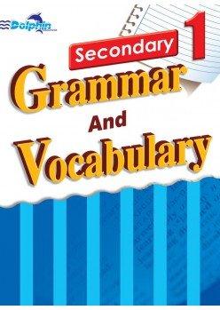 Sec 1 Grammar and Vocabulary