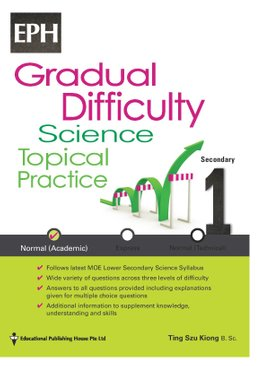 Secondary 1(NA) Gradual Difficulty Science Topical Practice