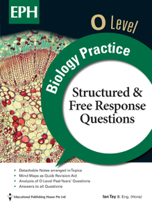 O Level Biology Practice (Structured and Free Response Questions)