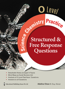 O Level Science Chemistry Practice (Structured and Free Response Questions)