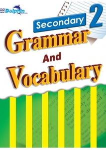Sec 2 Grammar and Vocabulary