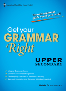 Get Your Grammar Right Upper Secondary Express
