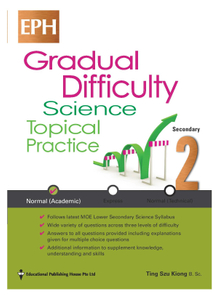 Secondary 2(NA) Gradual Difficulty Science Topical Practice