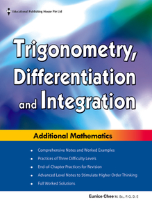 Integration, Differentiation and Trigonometry for Additional Mathematics O Level