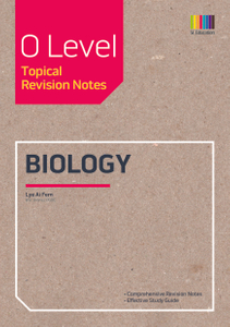 O Level Biology (Topical) Revision Notes
