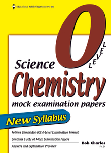 O-Level Science Chemistry Mock Examination Papers