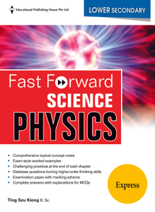 Lower Secondary (Express) Fast Forward Science - Physics
