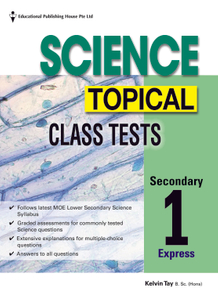 Secondary 1(E) Science Topical Class Tests