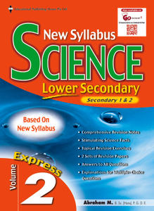 Lower Secondary (Express) New Syllabus Science Vol 2