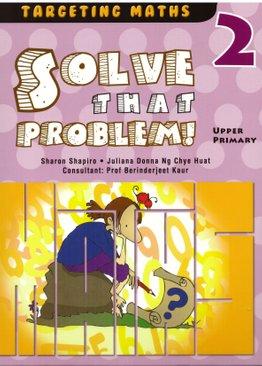 Solve That Problem! Vol 2