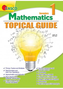 Secondary 1 Mathematics Topical Guide