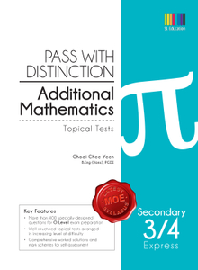 Pass with Distinction Add. Maths Sec 3/4 Exp (Topical Tests)