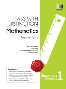 Pass with Distinction Mathematics Sec 1 Exp (Topical Tests)